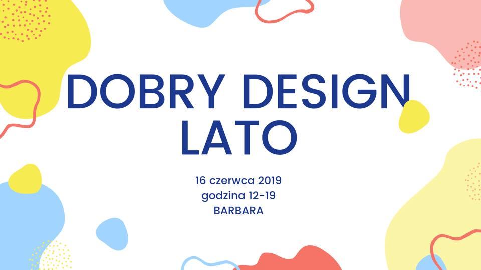 Dobry Design Lato